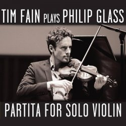 Tim Fain plays Philip Glass